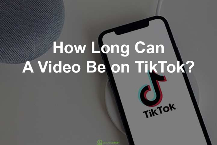 How Long Can a Video be on TikTok?